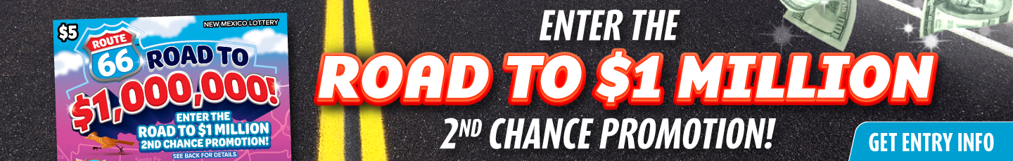Road to $1 Million 2nd Chance Promotion